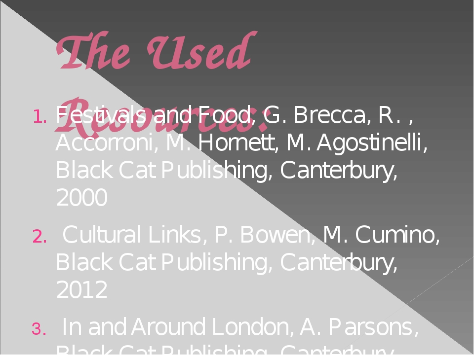 The Used Resources: Festivals and Food, G. Brecca, R. , Accorroni, M. Hornett...