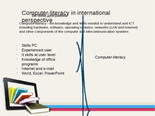 Computer-literacy in international perspective Computer-literacy - the knowle
