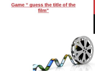 """Game """" guess the title of the film"""""""