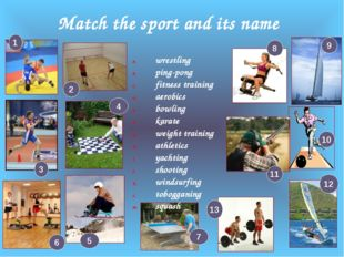 Match the sport and its name wrestling ping-pong fitness training aerobics bo