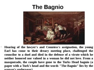 The Bagnio Hearing of the lawyer's and Countess's assignation, the young Ear