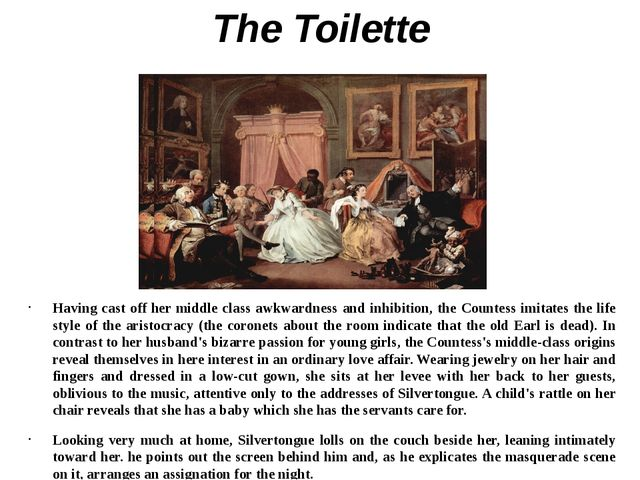 TheToilette Having cast off her middle class awkwardness and inhibition, the...