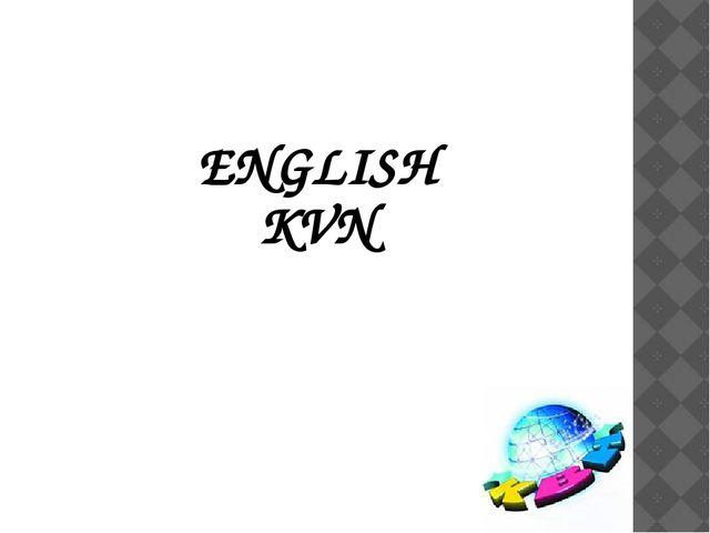 ENGLISH KVN