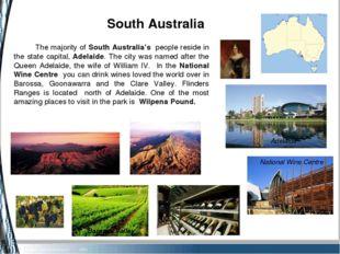 South Australia Adelaide Barossa Valley The majority of South Australia's p