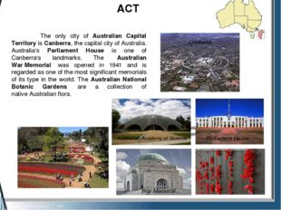 ACT Australian war memorial National Botanic Gardens Parliament House The on