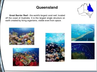 Queensland Great Barrier Reef - the world's largest coral reef, located off