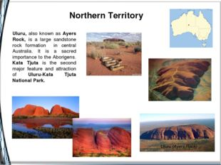 Uluru, also known as Ayers Rock, is a large sandstone rock formation in cent