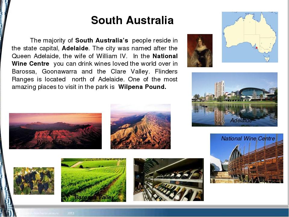 South Australia Adelaide Barossa Valley The majority of South Australia's p...