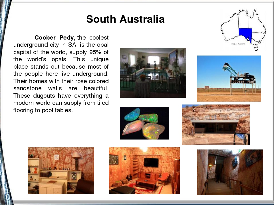 South Australia Coober Pedy,the coolest underground city in SA, is the opal...