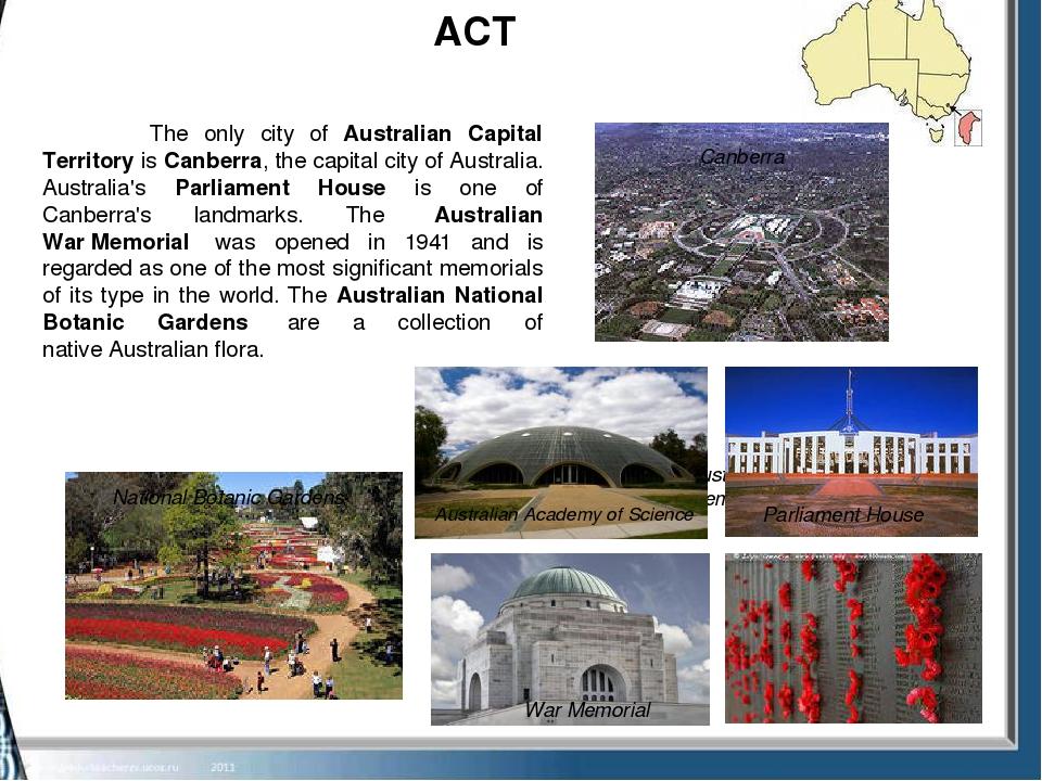 ACT Australian war memorial National Botanic Gardens Parliament House The on...