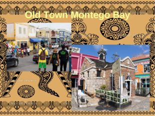 Old Town Montego Bay
