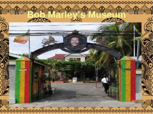 Bob Marley's Museum