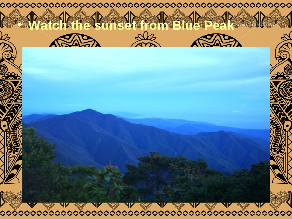 Watch the sunset from Blue Peak