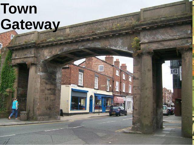 Town Gateway