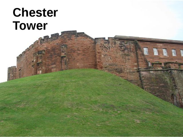 Chester Tower