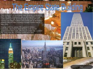 The construction of the Empire State Building, completed in the in the Great
