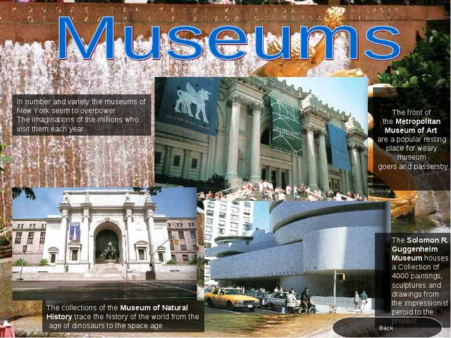 In number and variety the museums of New York seem to overpower The imaginati...