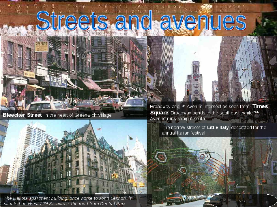 Bleecker Street, in the heart of Greenwich Village The Dakota apartment build...