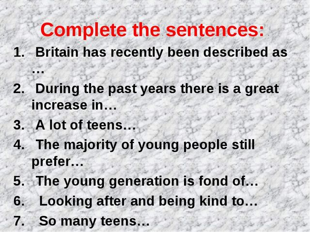 Complete the sentences: Britain has recently been described as … During the p...