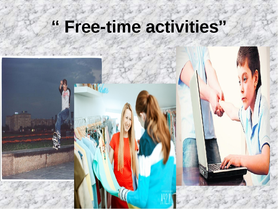 """ Free-time activities"""