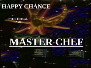 HAPPY CHANCE INTELLECTUAL GAME MASTER CHEF