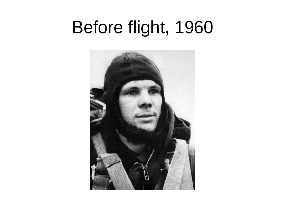 Before flight, 1960