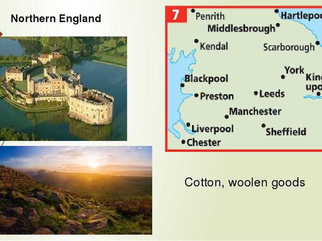 Northern England Cotton, woolen goods
