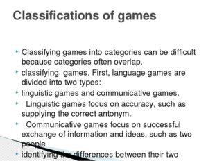 Classifying games into categories can be difficult because categories often