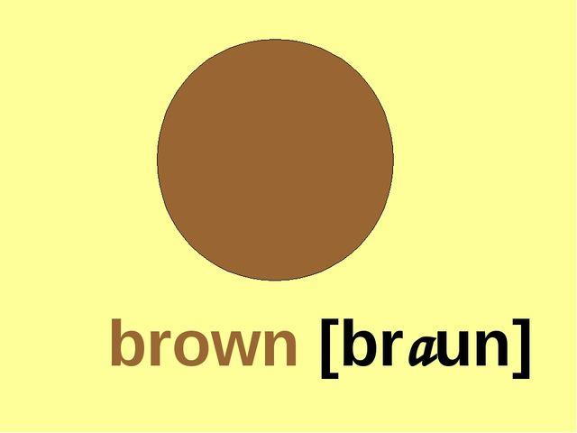brown [braun]