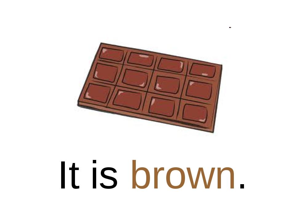 It is brown.