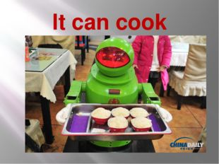 It can cook