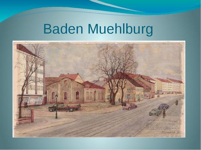 Baden Muehlburg