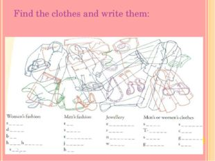 Find the clothes and write them: