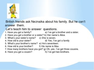 British friends ask Neznaika about his family. But he can't answer them. Let