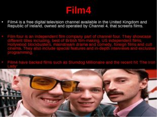 Film4 Film4 is a free digital television channel available in the United King