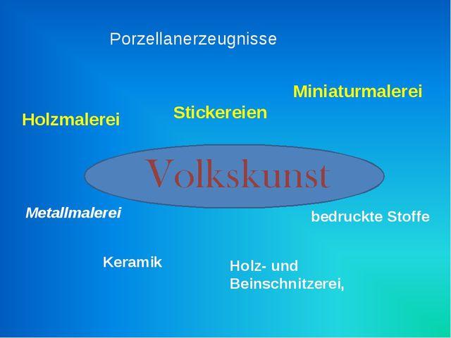 Holzmalerei Porzellanerzeugnisse Miniaturmalerei Holz- und Beinschnitzerei, K...