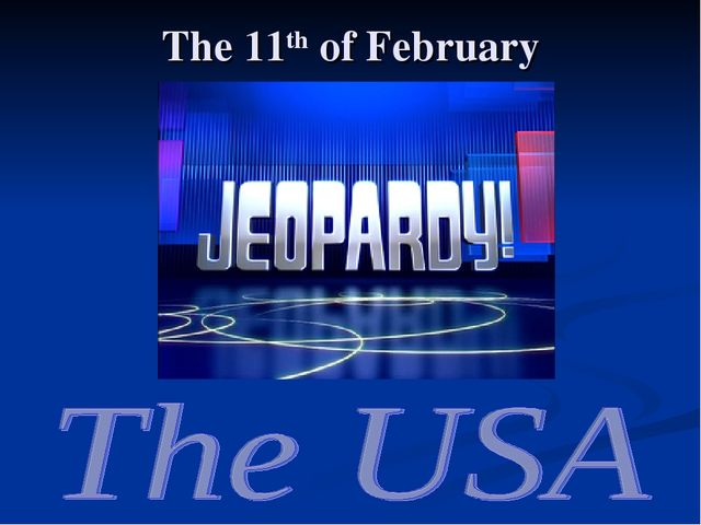 The 11th of February
