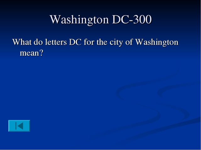 Washington DC-300 What do letters DC for the city of Washington mean?