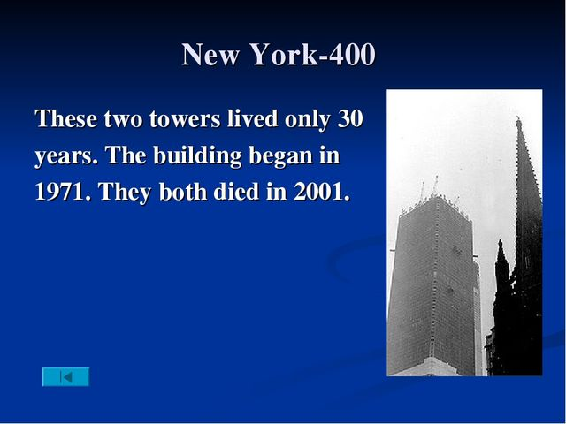 New York-400 These two towers lived only 30 years. The building began in 1971...