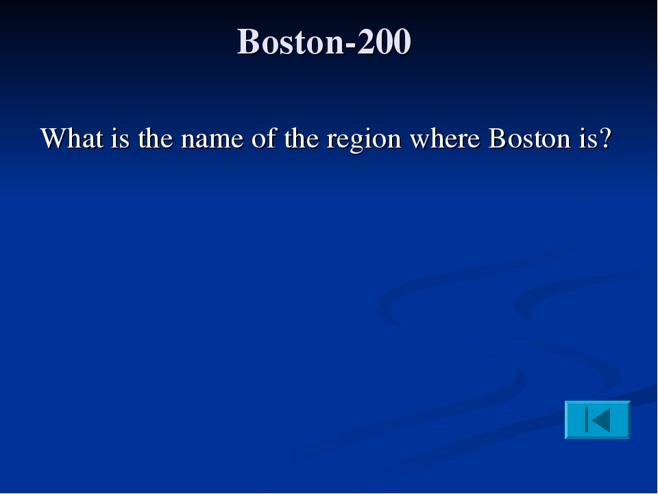 Boston-200 What is the name of the region where Boston is?