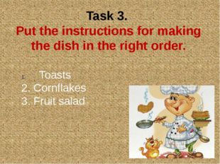 Task 3. Put the instructions for making the dish in the right order. Toasts 2