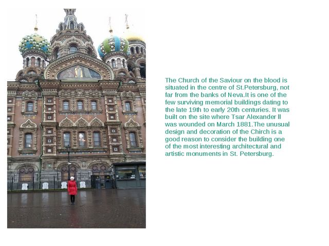 The Church of the Saviour on the blood is situated in the centre of St.Peter...