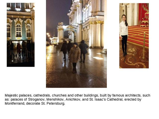 Majestic palaces, cathedrals, churches and other buildings, built by famous a...