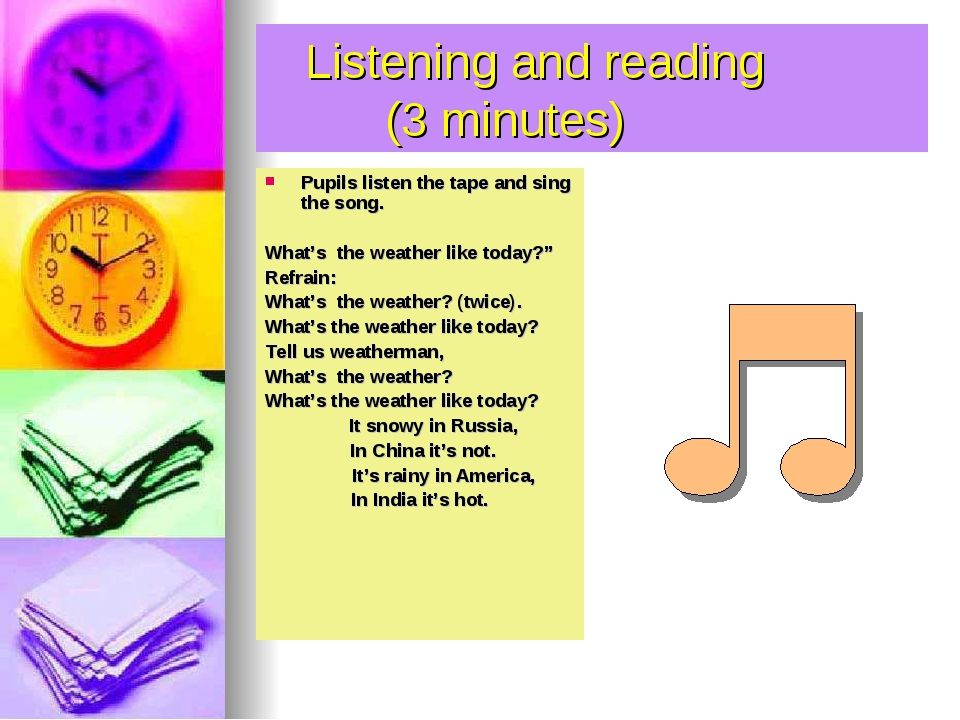 Listening and reading (3 minutes) Pupils listen the tape and sing the song....