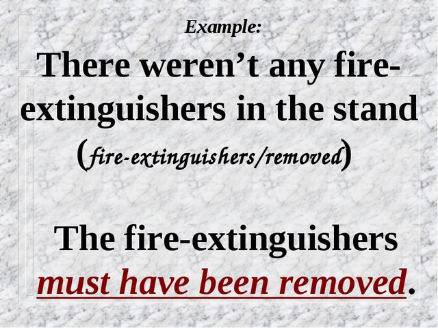 Example: There weren't any fire-extinguishers in the stand (fire-extinguishe...