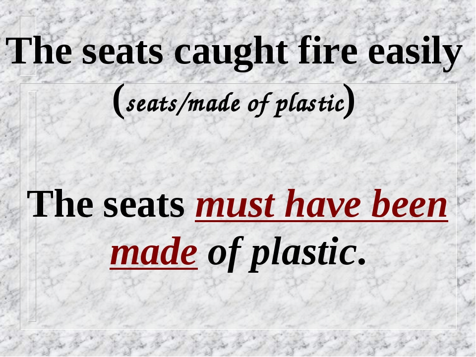 The seats caught fire easily (seats/made of plastic) The seats must have been...