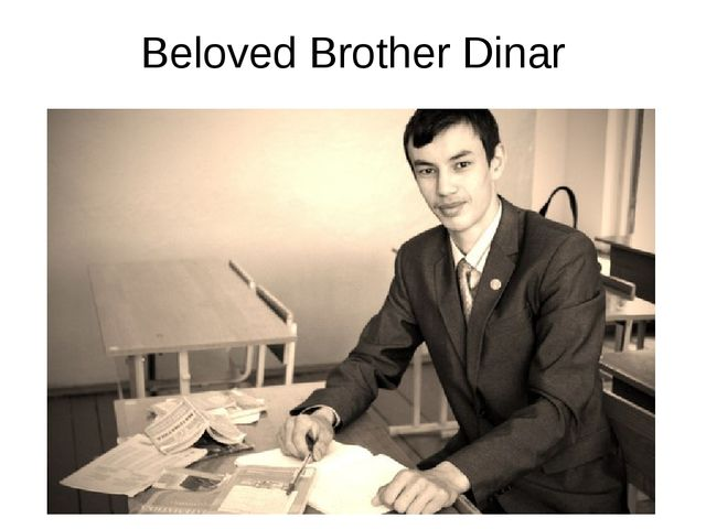 Beloved Brother Dinar