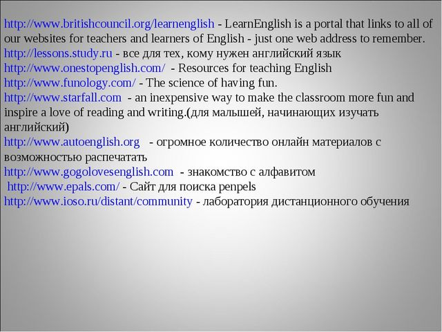 http://www.britishcouncil.org/learnenglish - LearnEnglish is a portal that l...