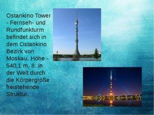 Ostankino Tower - Fernseh- und Rundfunkturm befindet sich in dem Ostankino Be
