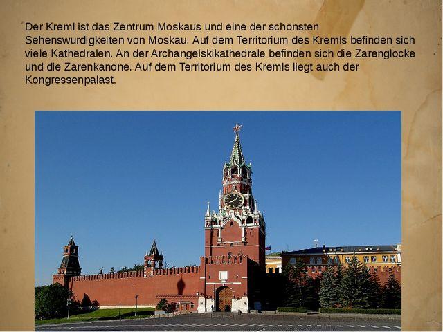 Der Kreml ist das Zentrum Moskaus und eine der schonsten Sehenswurdigkeiten v...
